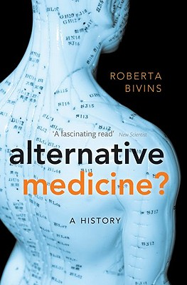 Alternative Medicine? By Bivins, Roberta