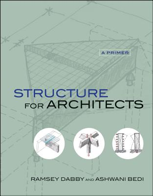 Structure for Architects By Dabby, Ramsey/ Bedi, Ashwani
